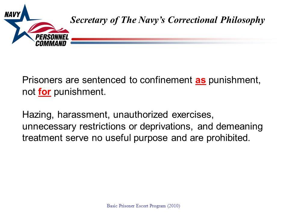 Secretary of The Navy's Correctional Philosophy