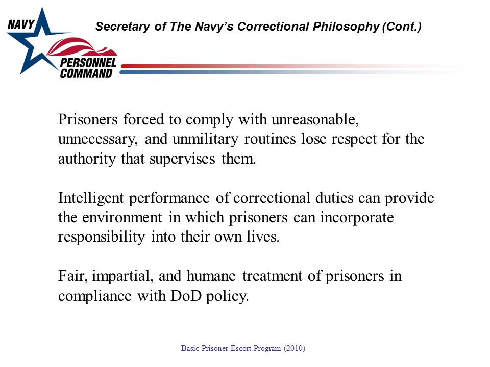 Secretary of The Navy's Correctional Philosophy (Cont.)