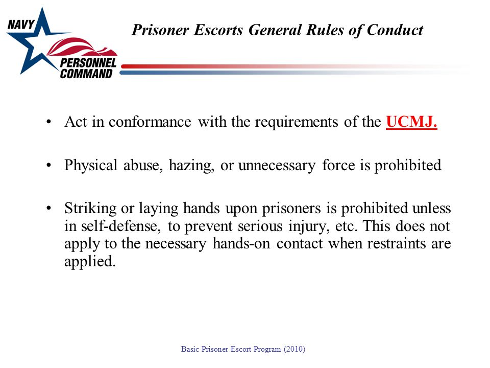 Prisoner Escorts General Rules of Conduct