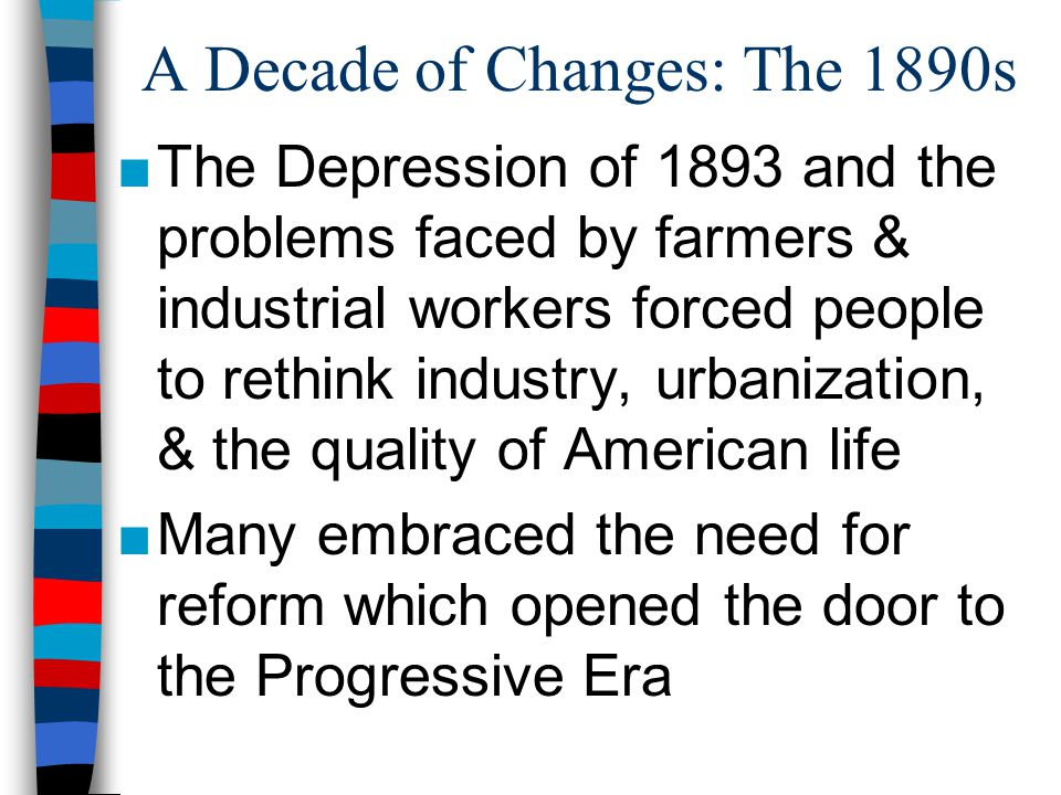 A Decade of Changes: The 1890s