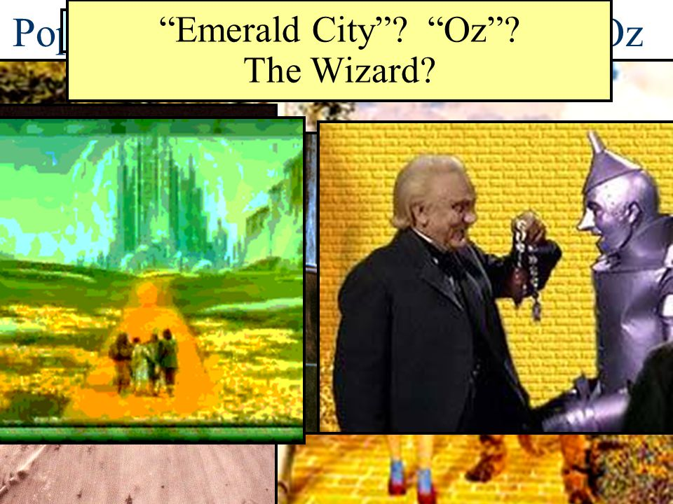 Populist Allegory—The Wizard of Oz