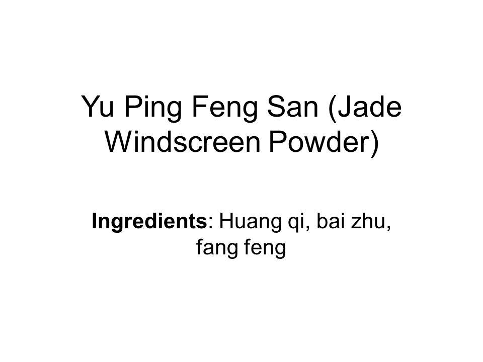 Yu Ping Feng San (Jade Windscreen Powder)