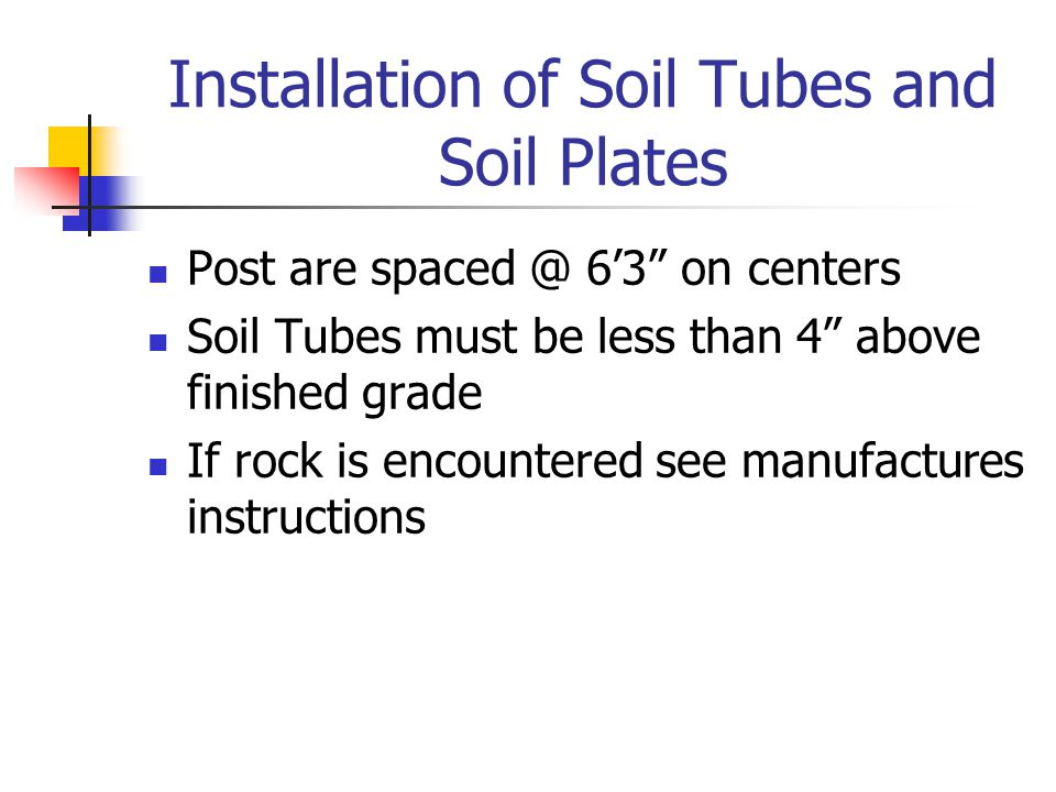 Installation of Soil Tubes and Soil Plates
