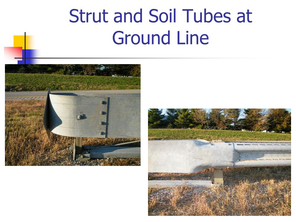 Strut and Soil Tubes at Ground Line