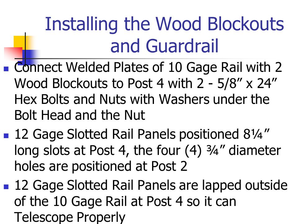 Installing the Wood Blockouts and Guardrail