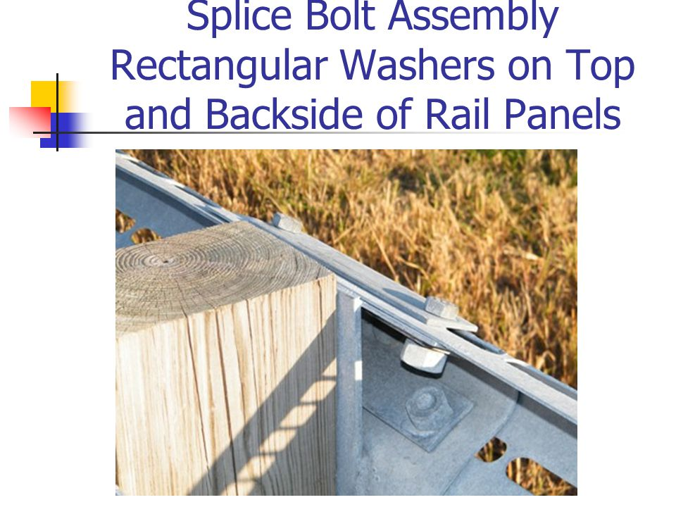 Splice Bolt Assembly Rectangular Washers on Top and Backside of Rail Panels