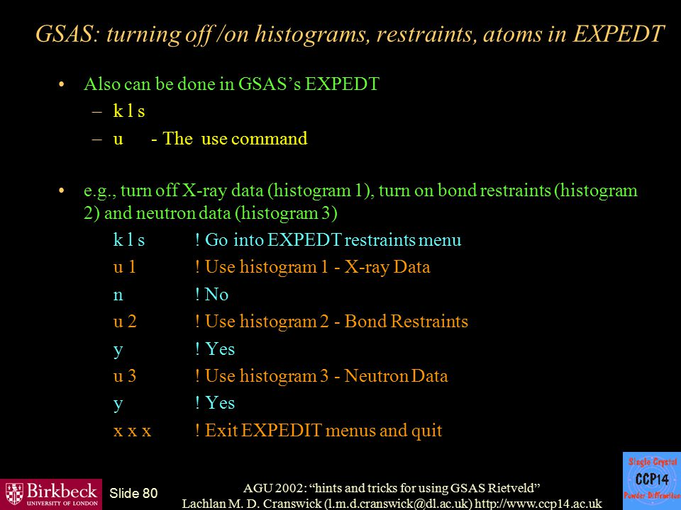GSAS: turning off /on histograms, restraints, atoms in EXPEDT