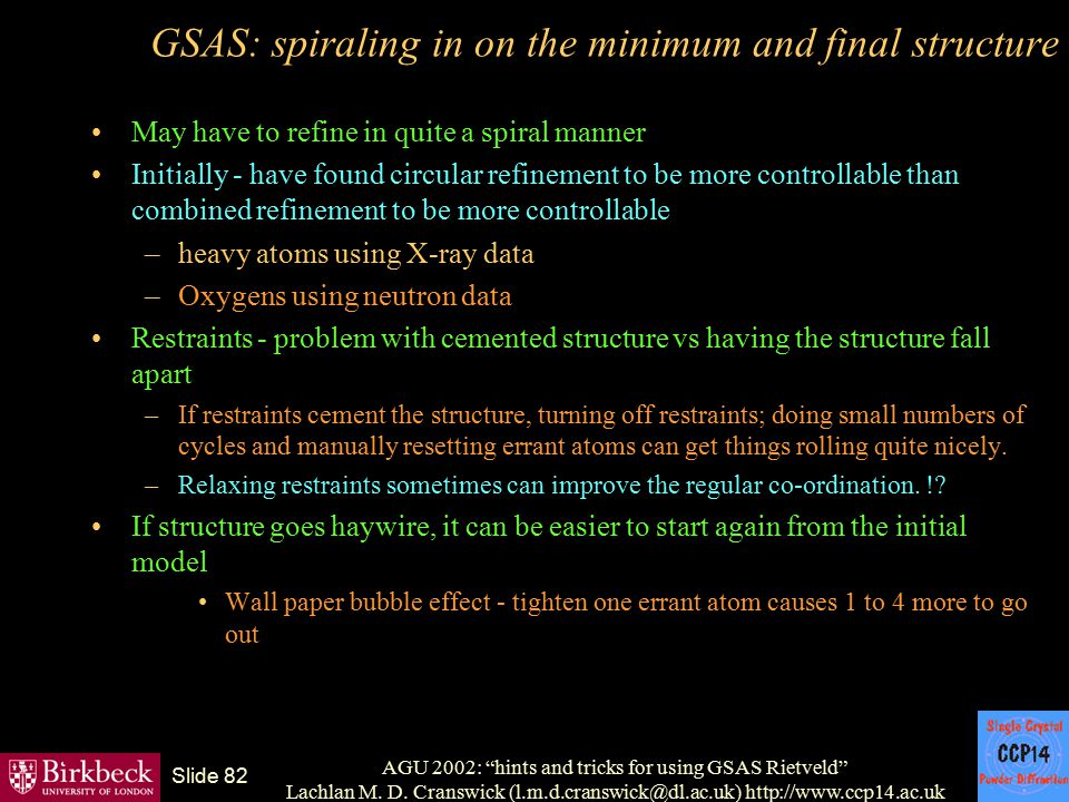 GSAS: spiraling in on the minimum and final structure