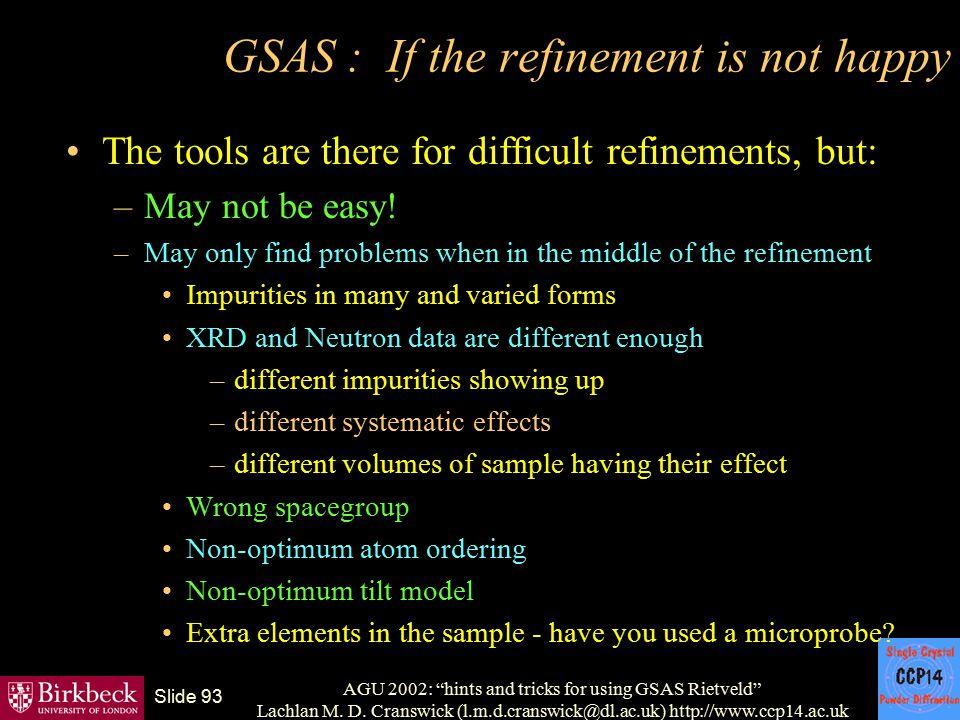GSAS : If the refinement is not happy