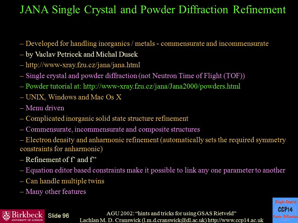 JANA Single Crystal and Powder Diffraction Refinement