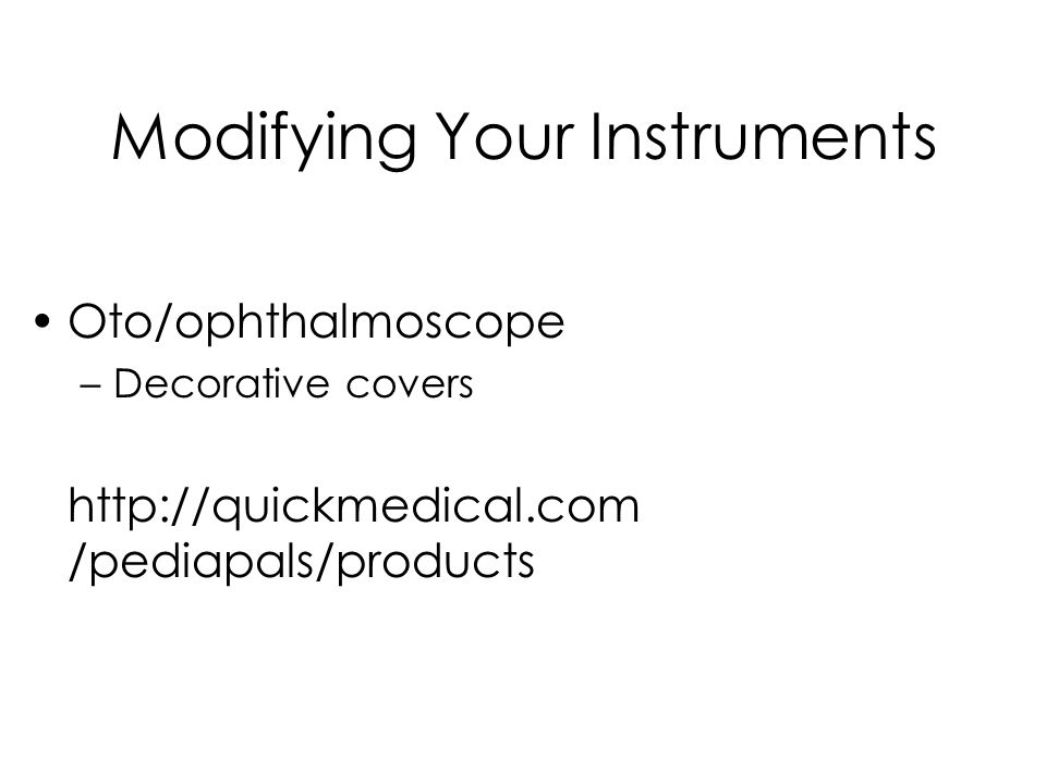Modifying Your Instruments