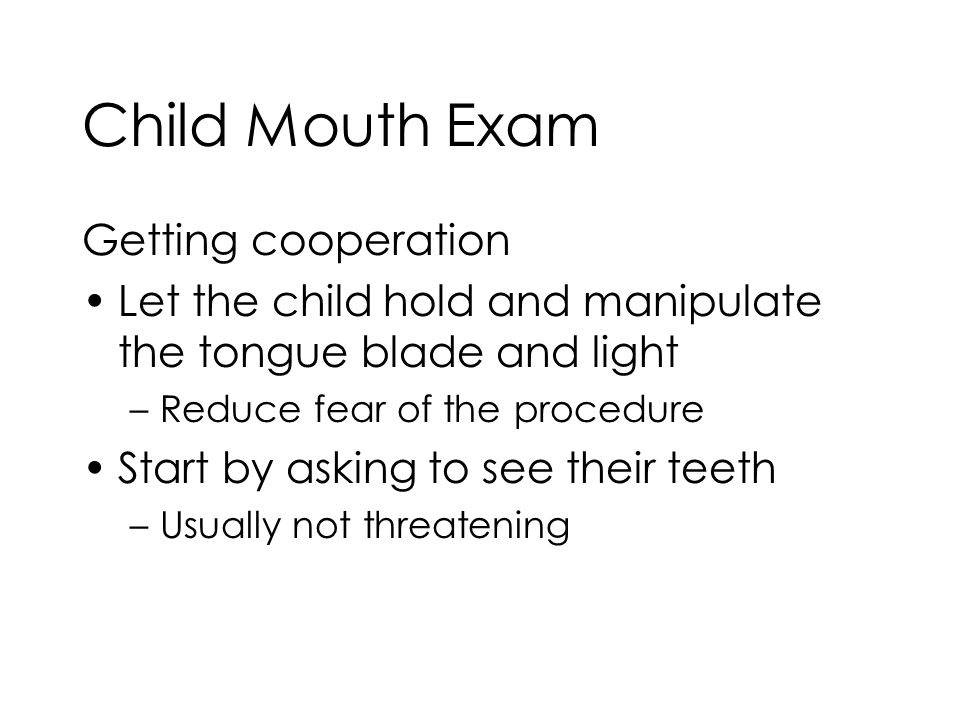 Child Mouth Exam Getting cooperation