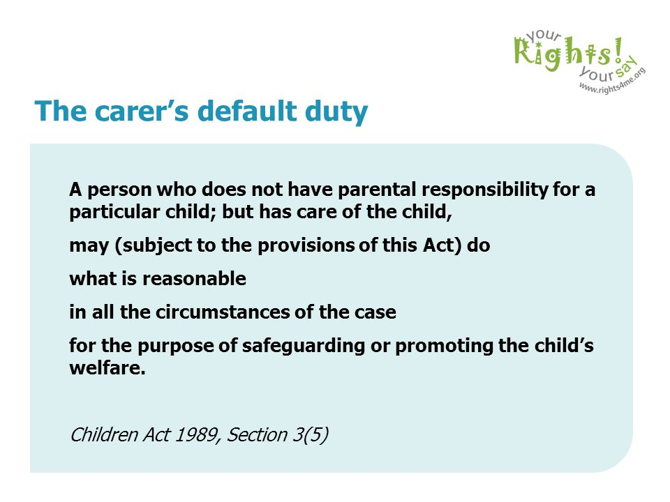 The carer's default duty