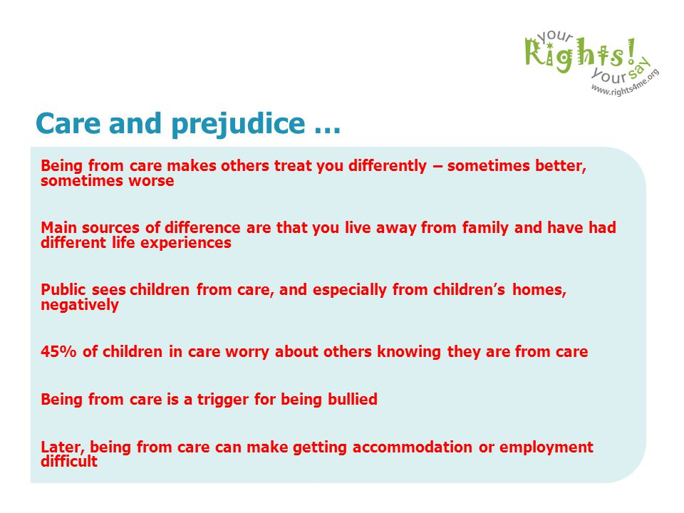 Care and prejudice … Being from care makes others treat you differently – sometimes better, sometimes worse.