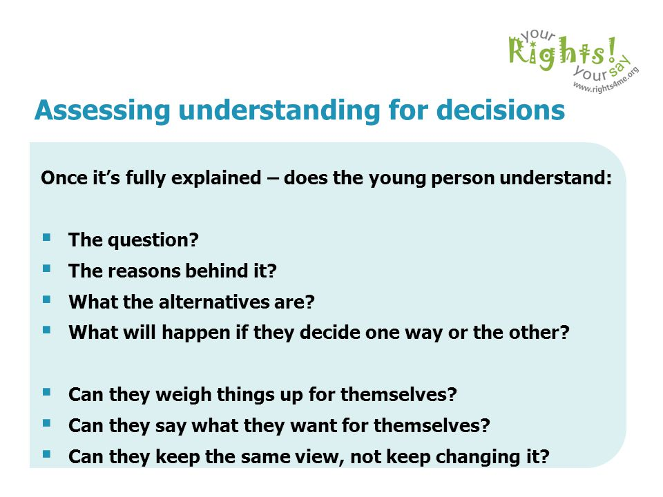 Assessing understanding for decisions