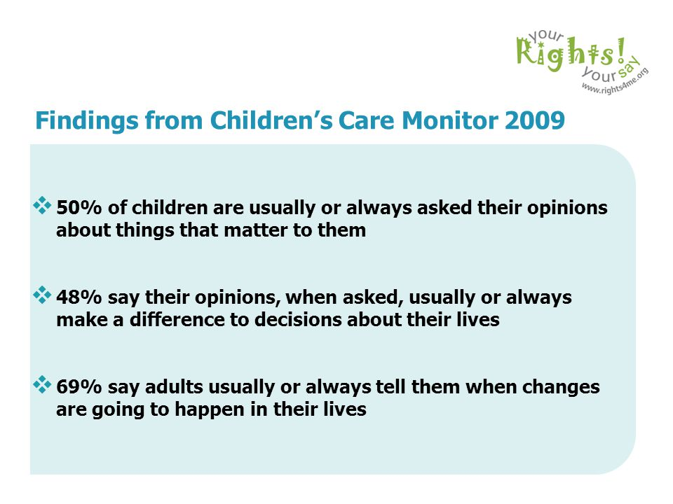 Findings from Children's Care Monitor 2009