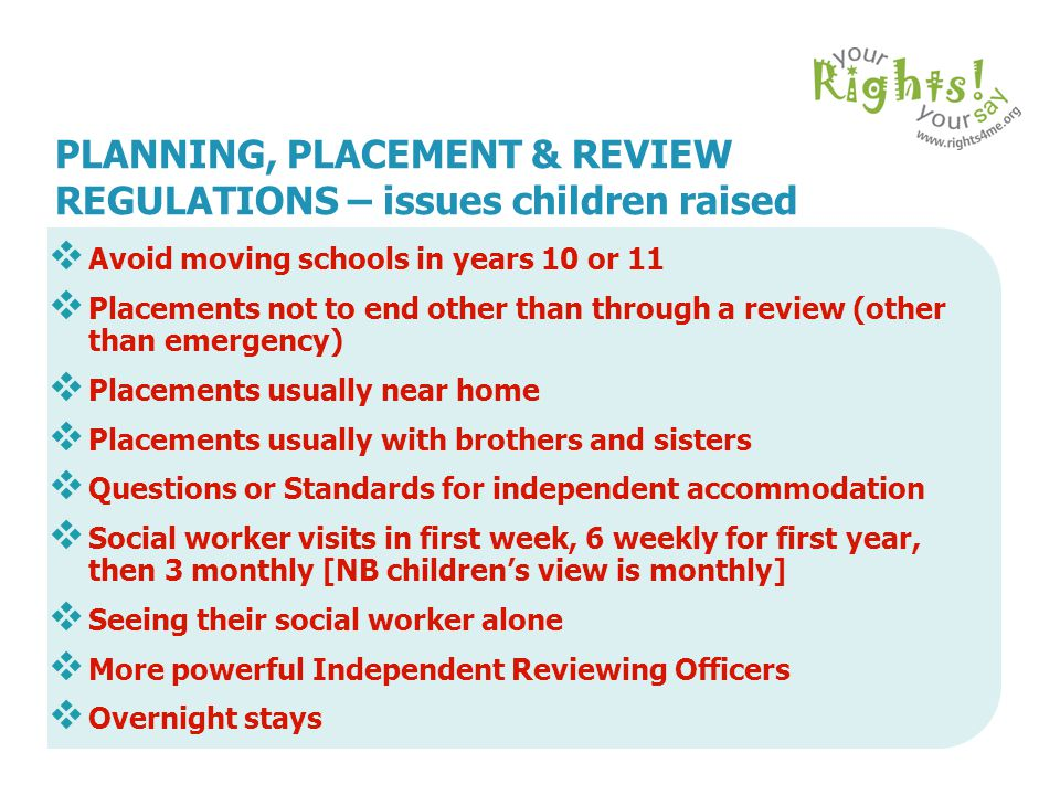 PLANNING, PLACEMENT & REVIEW REGULATIONS – issues children raised