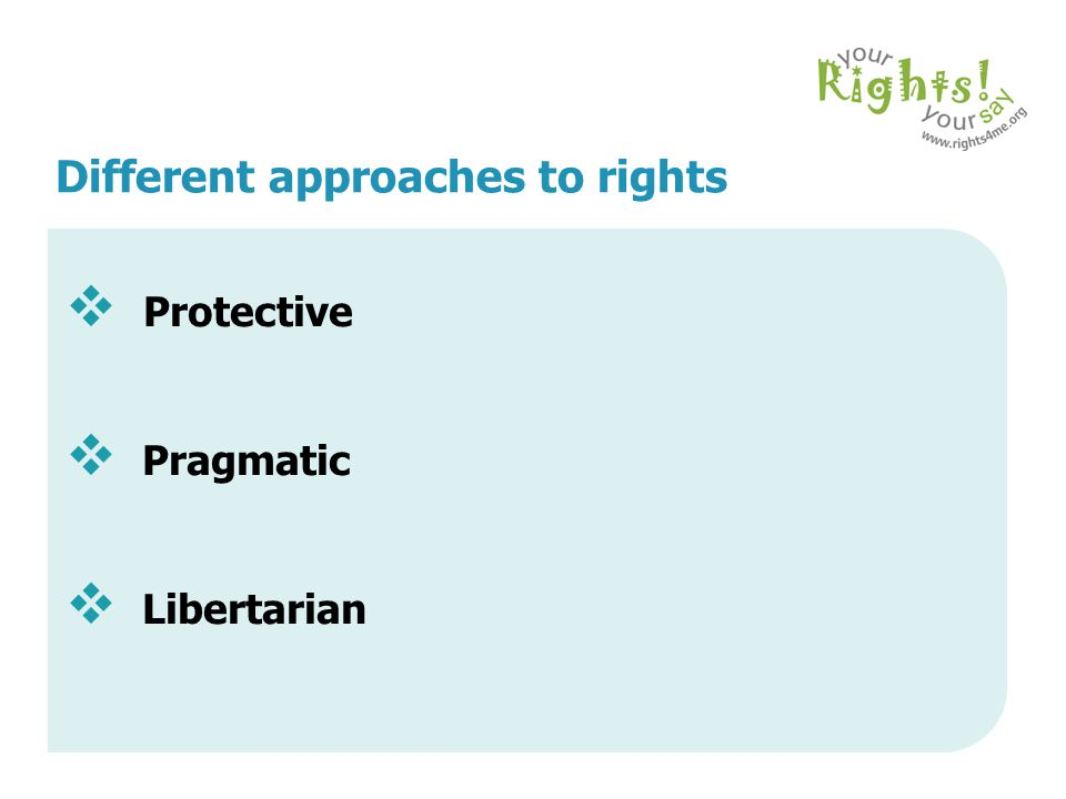 Different approaches to rights