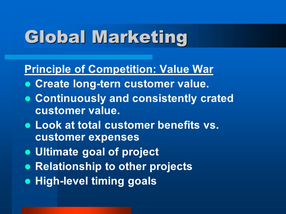 Global Marketing Principle of Competition: Value War