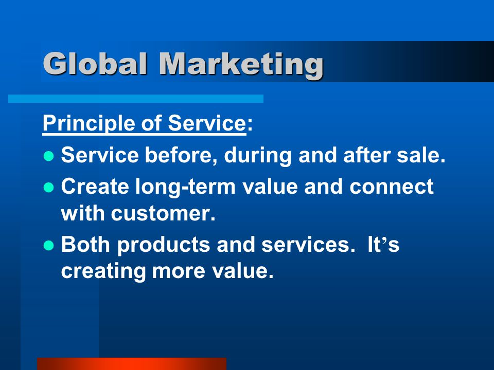 Global Marketing Principle of Service: