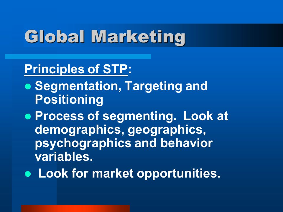 Global Marketing Principles of STP: