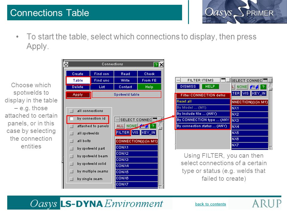 Connections Table To start the table, select which connections to display, then press Apply.