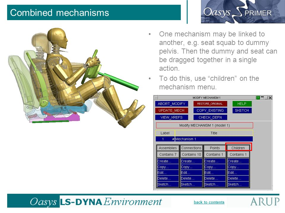 Combined mechanisms