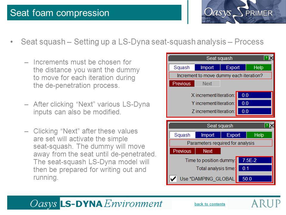 Seat foam compression Seat squash – Setting up a LS-Dyna seat-squash analysis – Process.