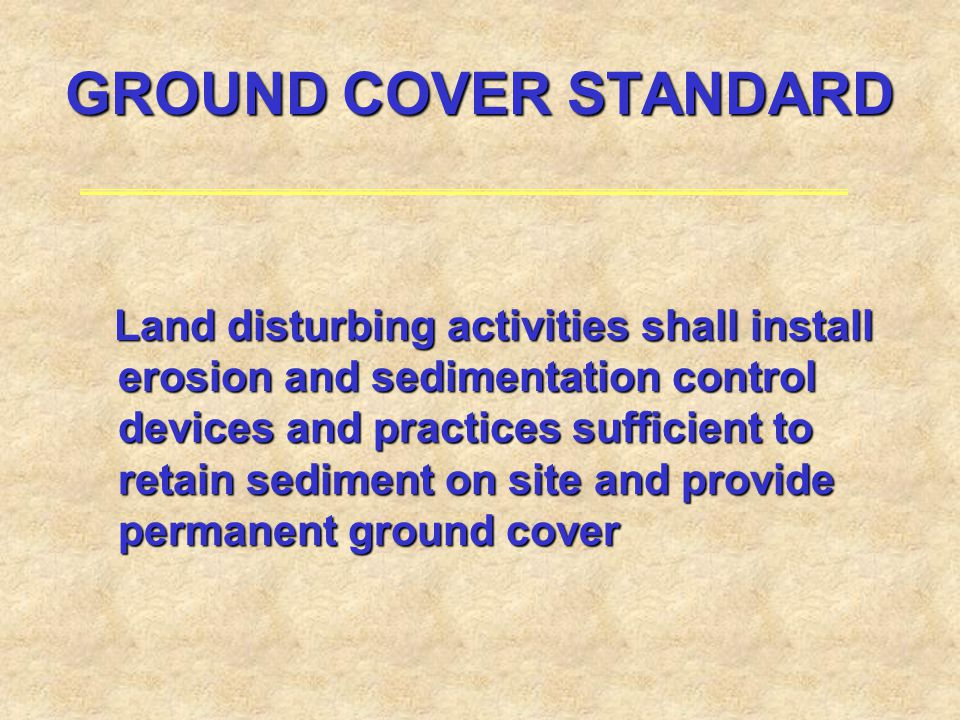 GROUND COVER STANDARD