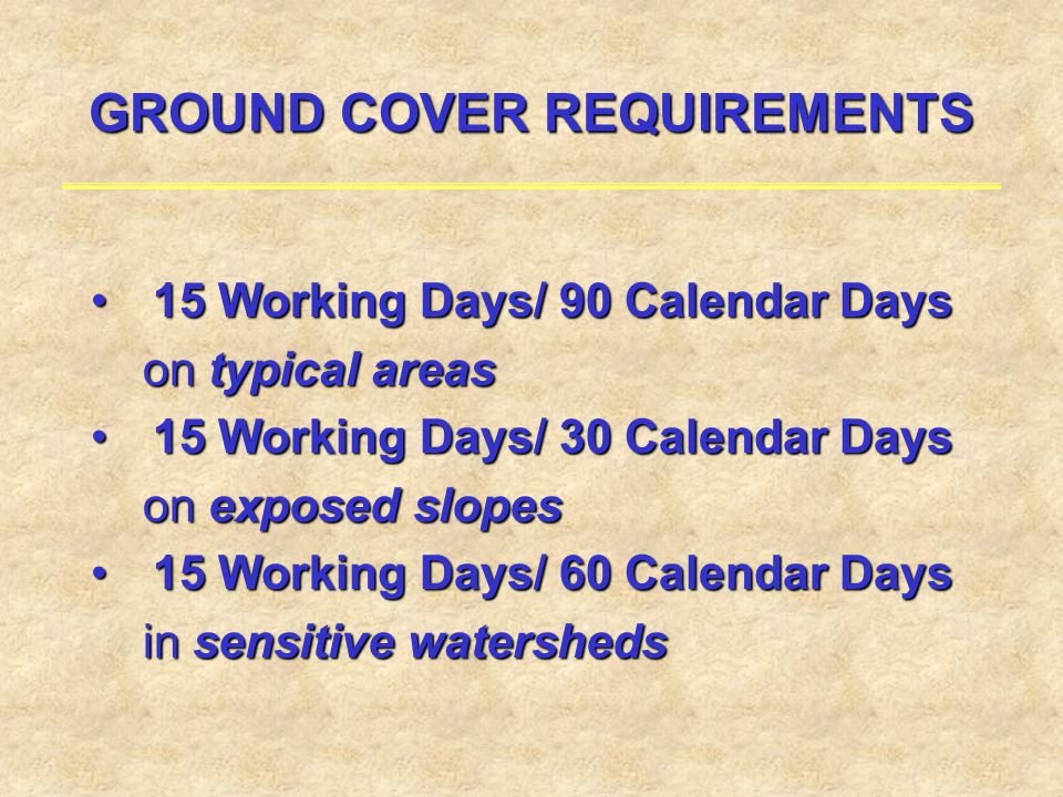 GROUND COVER REQUIREMENTS