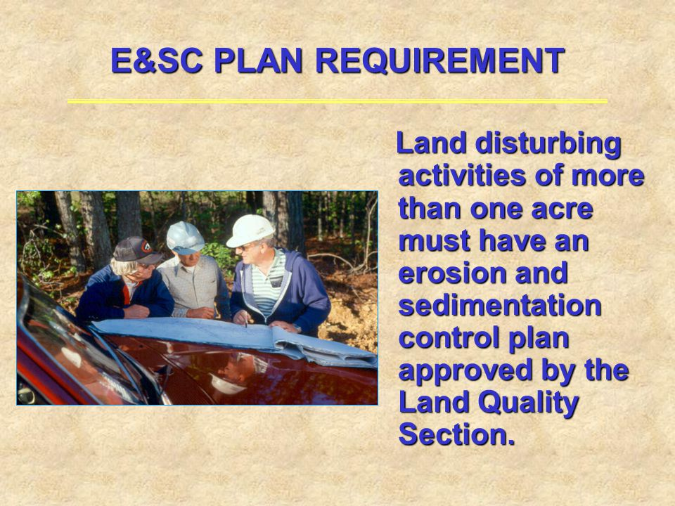 E&SC PLAN REQUIREMENT