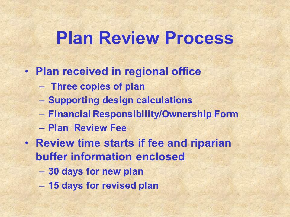 Plan Review Process Plan received in regional office