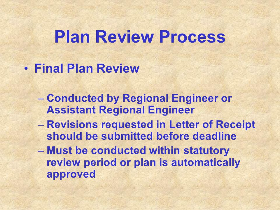 Plan Review Process Final Plan Review