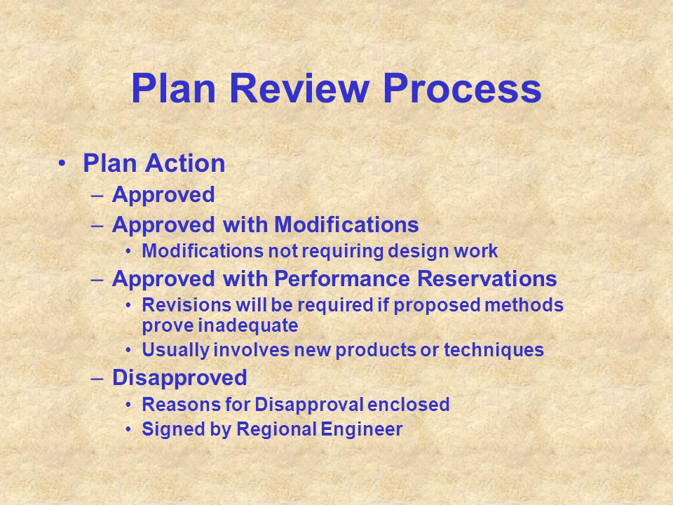 Plan Review Process Plan Action Approved Approved with Modifications