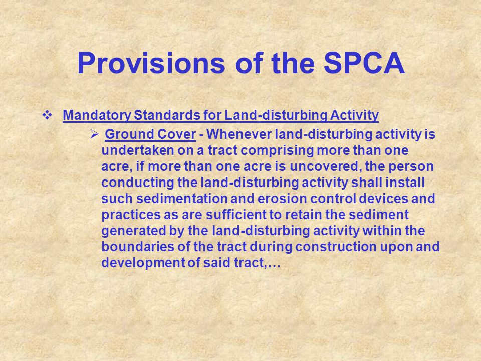 Provisions of the SPCA Mandatory Standards for Land-disturbing Activity.