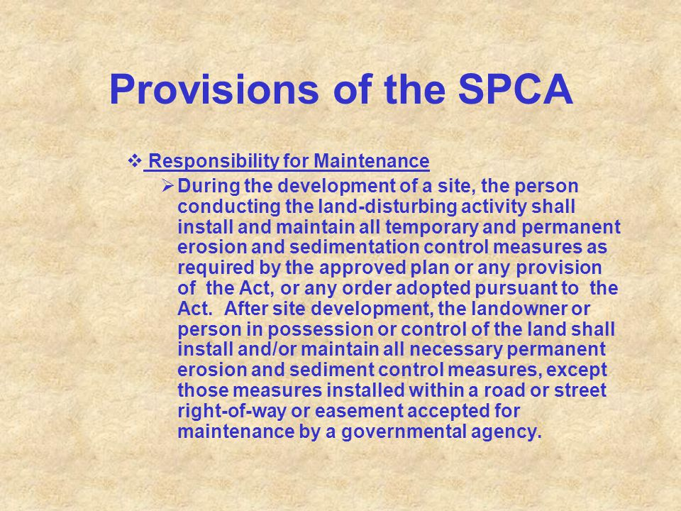Provisions of the SPCA Responsibility for Maintenance