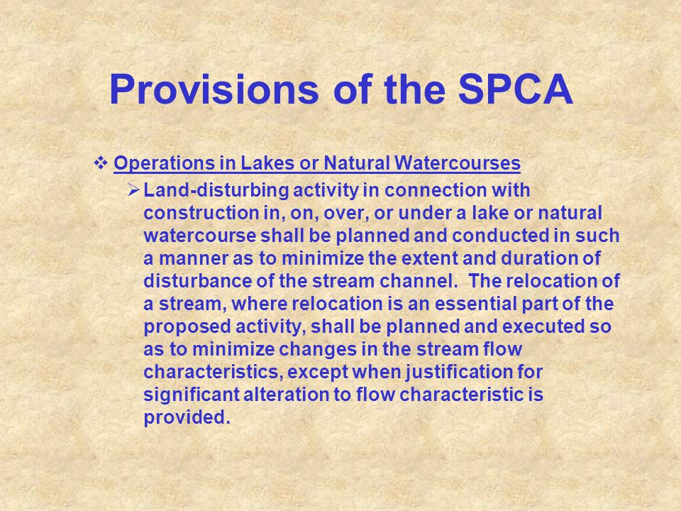 Provisions of the SPCA Operations in Lakes or Natural Watercourses