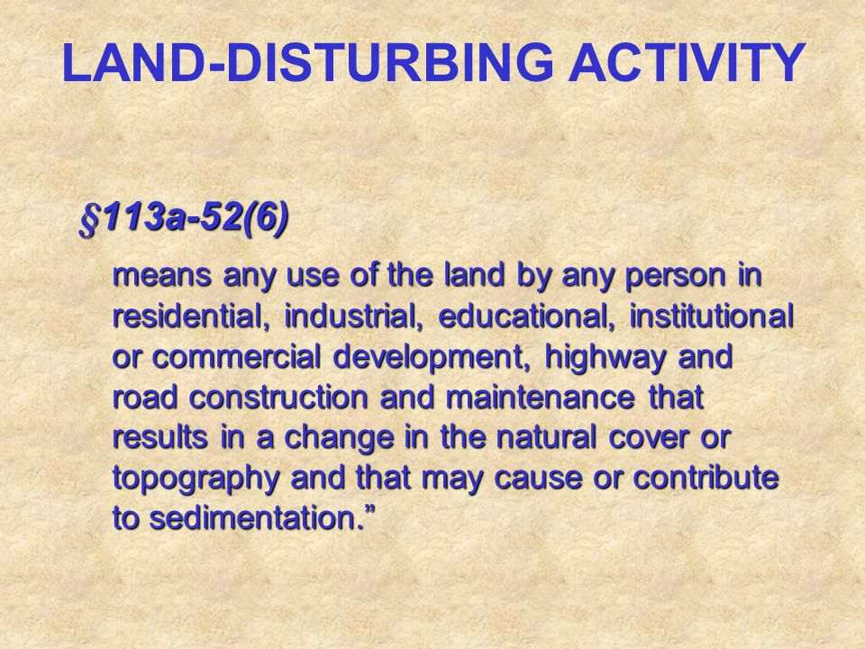 LAND-DISTURBING ACTIVITY