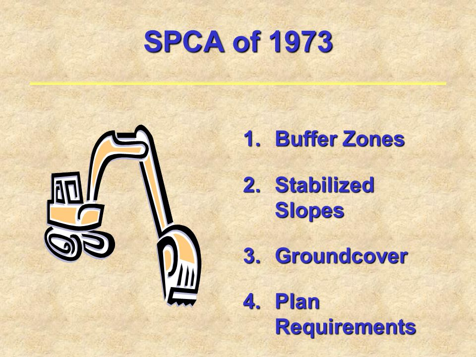 SPCA of 1973 Buffer Zones Stabilized Slopes Groundcover
