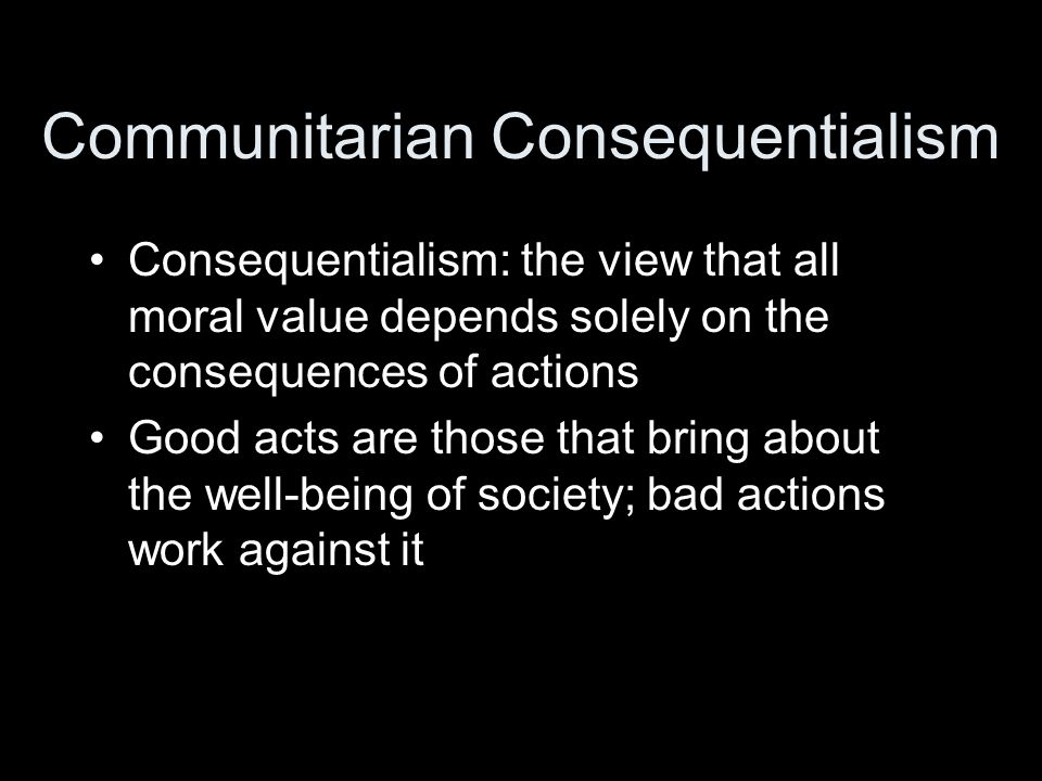 Communitarian Consequentialism