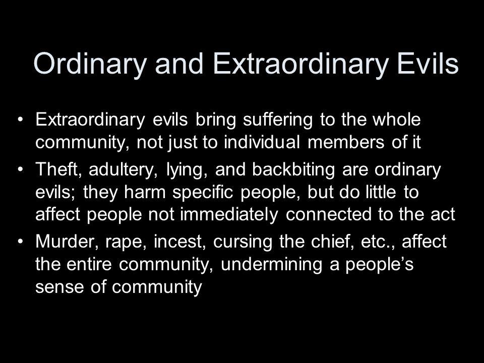 Ordinary and Extraordinary Evils