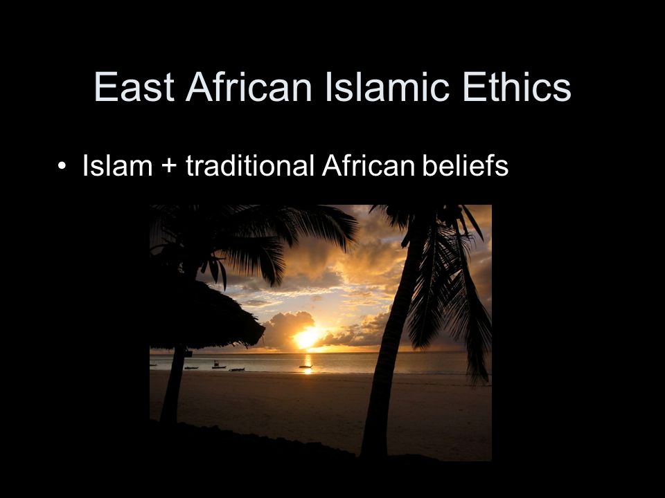East African Islamic Ethics
