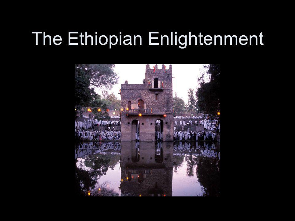 The Ethiopian Enlightenment