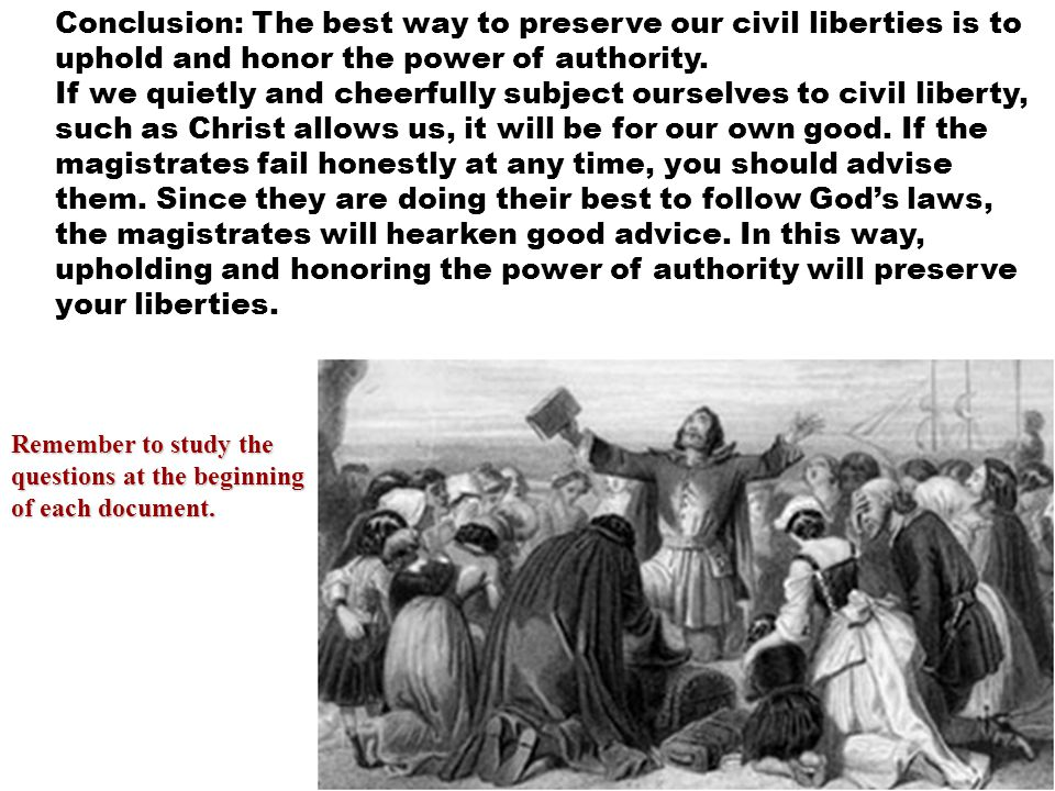 Conclusion: The best way to preserve our civil liberties is to uphold and honor the power of authority.