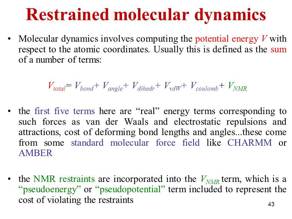 Restrained molecular dynamics
