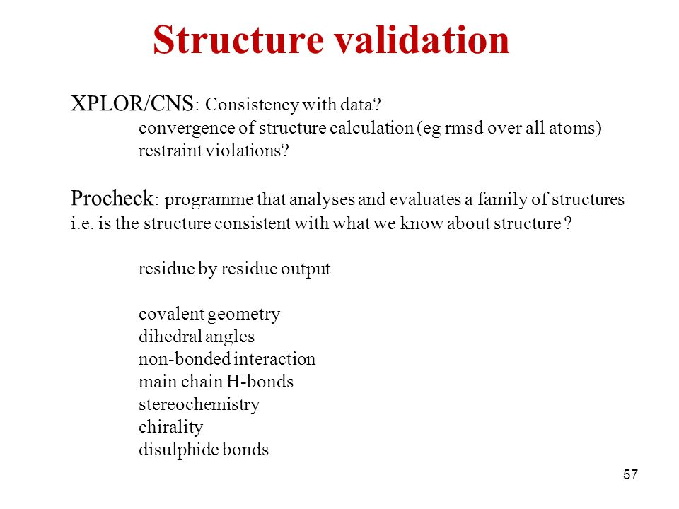 Structure validation XPLOR/CNS: Consistency with data