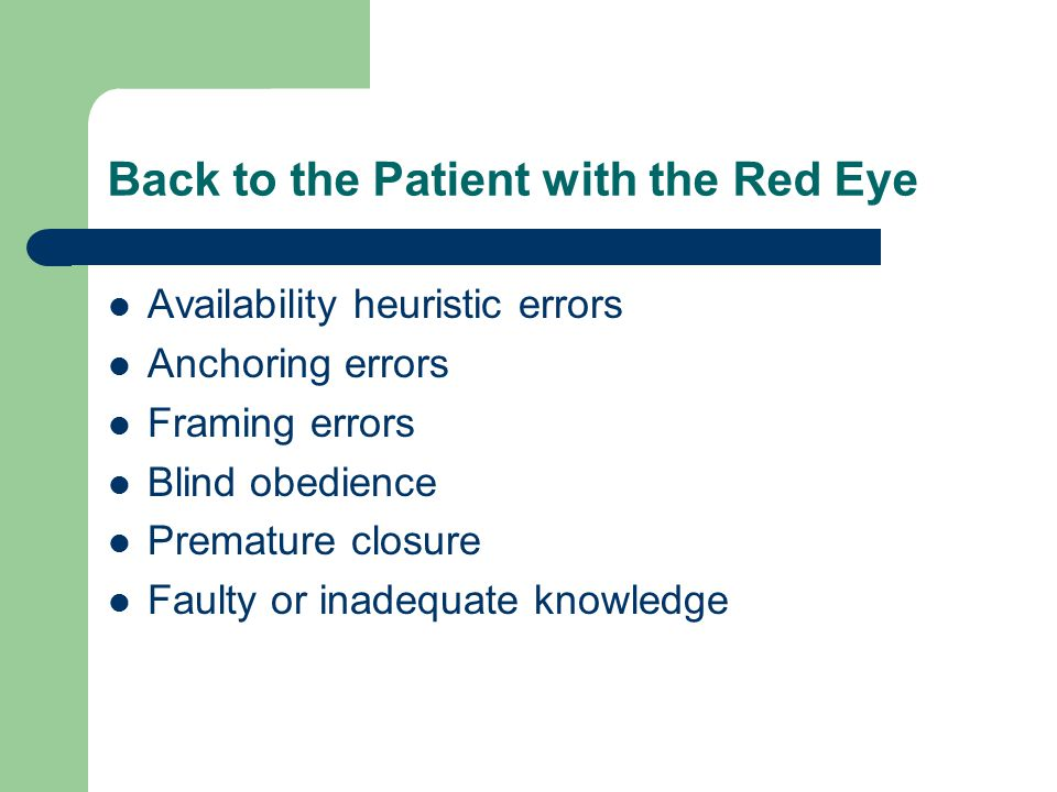 Back to the Patient with the Red Eye