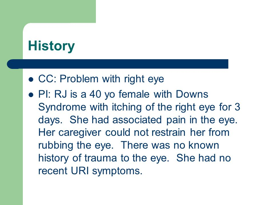 History CC: Problem with right eye