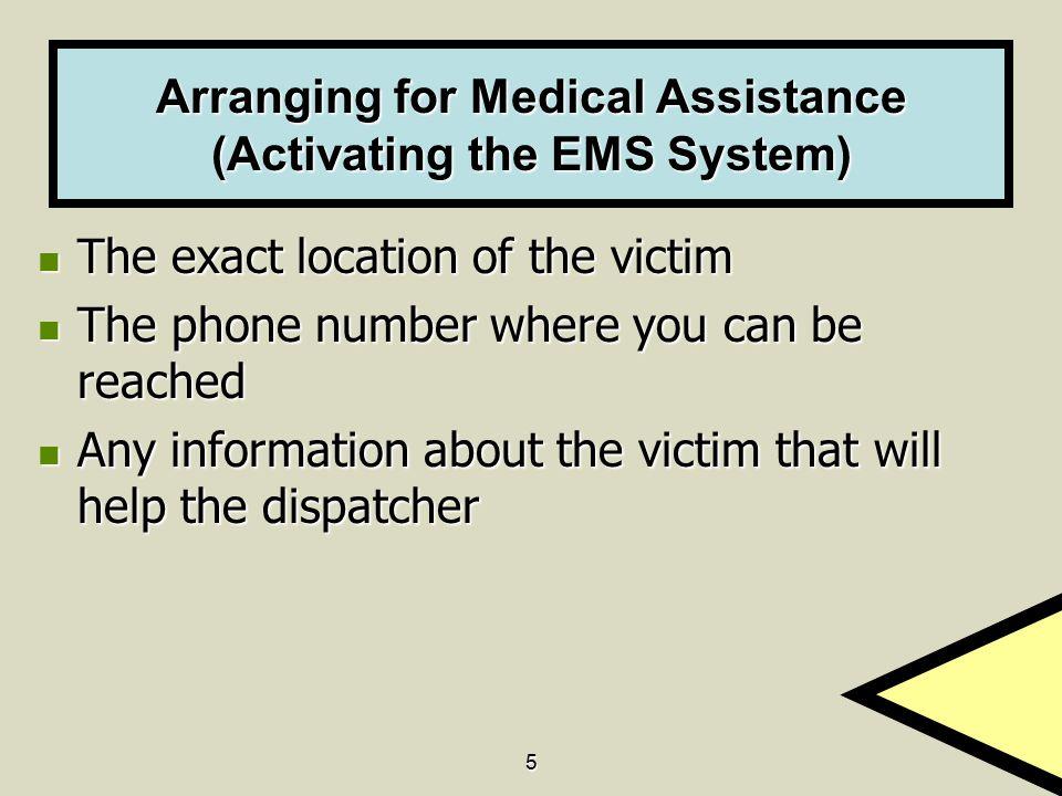 Arranging for Medical Assistance (Activating the EMS System)
