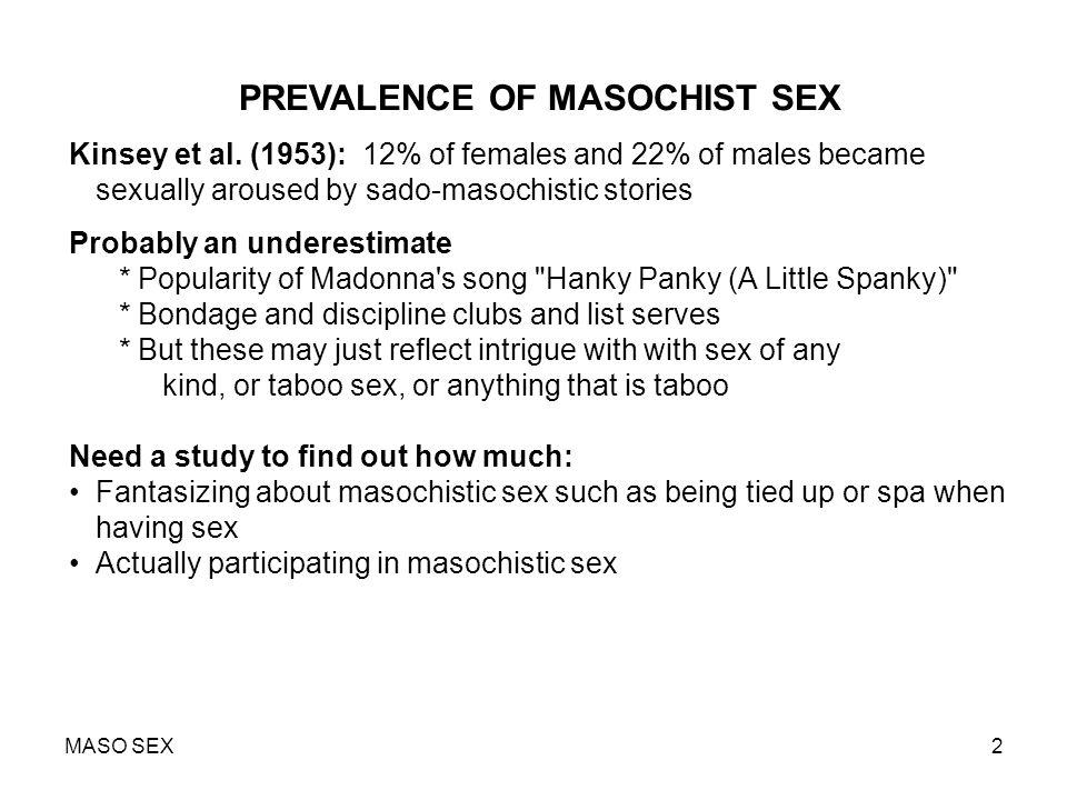 PREVALENCE OF MASOCHIST SEX